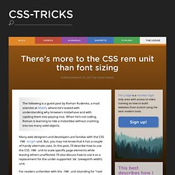 There's more to the CSS rem unit than font sizing
