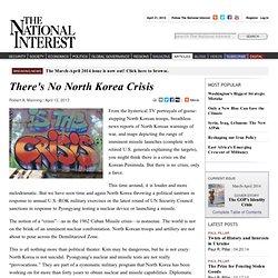 There's No North Korea Crisis