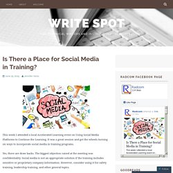 Is There a Place for Social Media in Training? – Write Spot