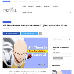 Will There Be One Punch Man Season 2? (Best Information 2020)
