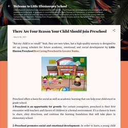 There Are Four Reason Your Child Should Join Preschool