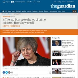 Is Theresa May up to the job of prime minister? Here's how to tell