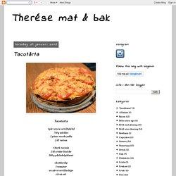 Therése mat & bak: Tacotårta