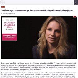 Thérèse Hargot : le nouveau visage du puritanisme qui s'attaque à la sexualité des jeunes