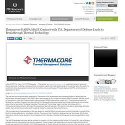 Thermacore DARPA MACE Contract with U.S. Department of Defense Leads to Breakthrough...