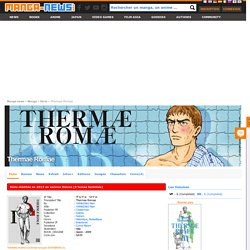 Thermae Romae ( 6 tomes - terminé)