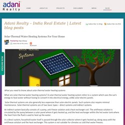 Solar-Thermal Water Heating Systems For Your Home - Adani Realty – India Real Estate