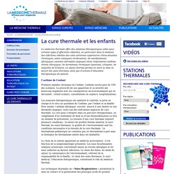 La cure thermale et les enfants - Thermes et cures thermales en France