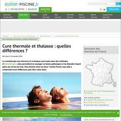 Cure thermale et thalasso : quelle différence?