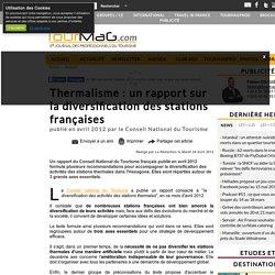 Thermalisme : un rapport sur la diversification des stations françaises