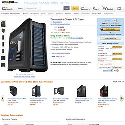 Thermaltake Chaser A71 Case: Amazon.co.uk: Computers
