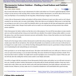 Thermometer Indoor Outdoor - Finding a Good Indoor and Outdoor Thermometer - Unit, Sensor, Wireless, and Batteries - JRank Articles