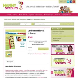 Le thermomètre à baboune - SOS Nancy - Nanny secours