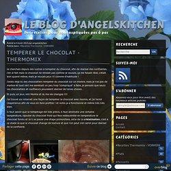 TEMPERER LE CHOCOLAT