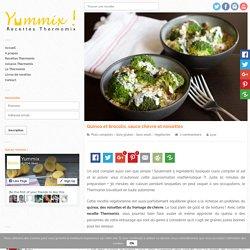 Recette Thermomix de Quinoa et brocolis, sauce chèvre et noisettes
