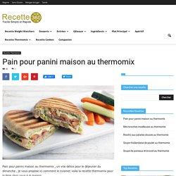Pain pour panini maison au thermomix