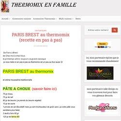 PARIS BREST au thermomix (recette en pas à pas) - Thermomix en Famille