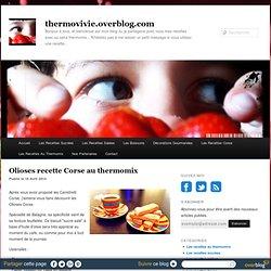 Olioses recette Corse au thermomix