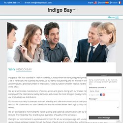 Why Indigo Bay Tex?