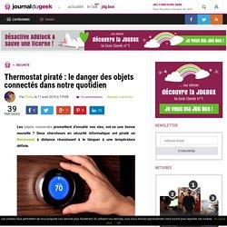 Thermostat piraté : le danger des objets connectés dans notre quotidien