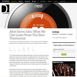 After Steve Jobs: What We Can Learn From The Nest Thermostat | Co. Design
