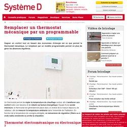 Chauffage : comment remplacer un thermostat mécanique par un thermostat programmable