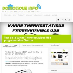 Test de la Vanne Thermostatique USB programmable Chacon