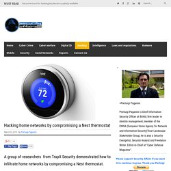 Hacking home networks by compromising a Nest thermostatSecurity Affairs