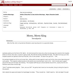Merry, Merry King - theroadgoeson - Sherlock