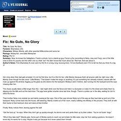 thesandpiper: Fic: No Guts, No Glory