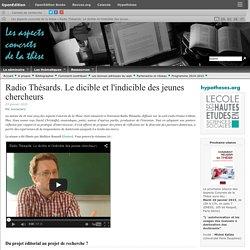 Radio Thésards. Le dicible et l'indicible des jeunes chercheurs