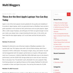 These Are the Best Apple Laptops You Can Buy Today – Multi Bloggers