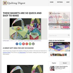 These Baskets Are So Quick and Easy to Make - Quilting Digest