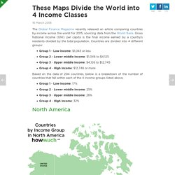 These Maps Divide the World into Four Income Groups