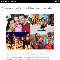 These Are the World's Friendliest Countries