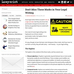 Don't Miss These Marks in Your Legal Writing — Lawyerist