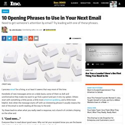 Use These 10 Opening Phrases in Your Emails