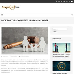 Look for These Qualities in A Family Lawyer