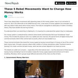 These 5 Rebel Movements Want to Change How Money Works