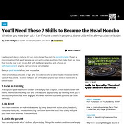 You'll Need These 7 Skills to Become the Head Honcho