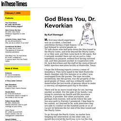 In These Times - Feb. 7, 2000 - God Bless You, Dr. Kevorkian