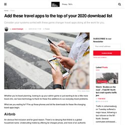 Add these travel apps to the top of your 2020 download list