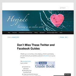 Don't Miss These Twitter and Facebook Guides