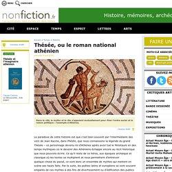 Thésée, ou le roman national athénien