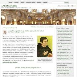 Les 95 thèses publiées le 31 Octobre 1517 par Martin Luther
