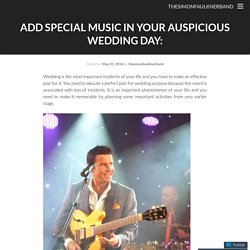 Add Special Music In Your Auspicious Wedding Day: