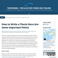 How to Write a Thesis Here Are Some Important Points