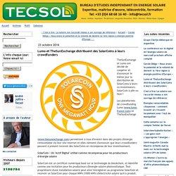 Lumo et TheSunExchange distribuent des SolarCoins à leurs crowdfunders