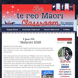 thetereomāoriclassroom: Matariki 2016
