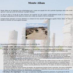 Theudericus : Le Mexique Ancien : Monte Alban
